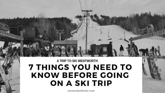 Ski Wentworth : 7 Things You Need To Know Before Going On A Ski Trip