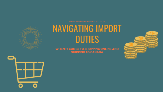 NAVIGATING IMPORT DUTIES