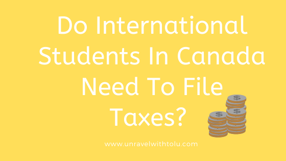 Do-International-Students-In-Canada-Need-To-File-Taxes_