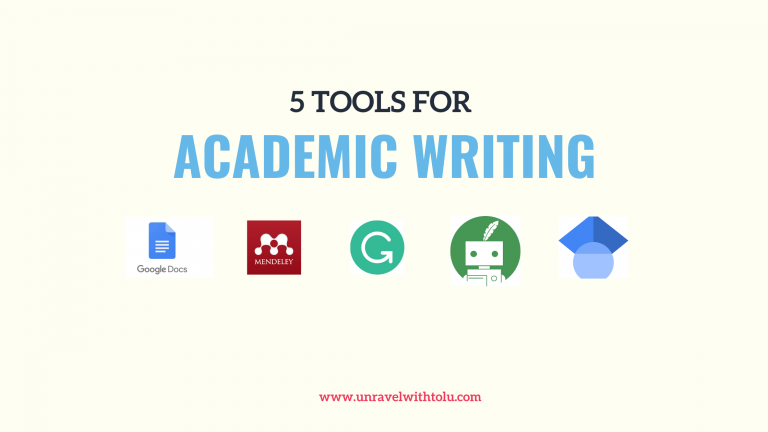 5 Tools For Excellent Academic Writing