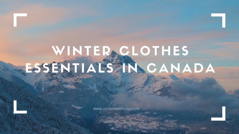 Winter Clothing Essentials In Canada_