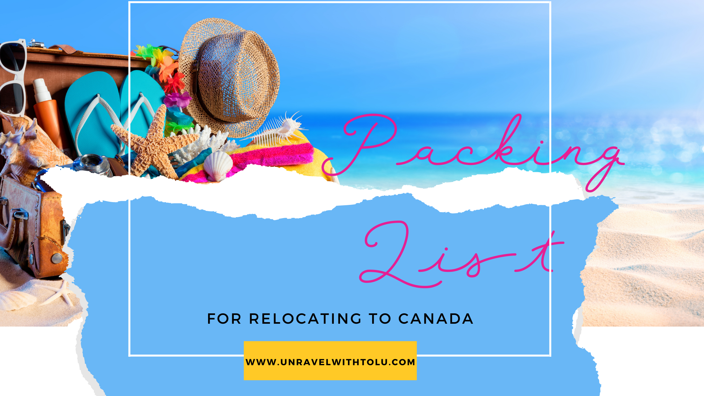 Packing List For Relocating To Canada